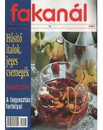 Fakanál 70. 1998/7. - Hűsítő italok, jeges csemegék