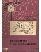 Tranzisztorok a rádiótechnikában