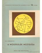 A molekulák mozgása