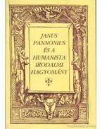 Janus Pannonius és a humanista irodalmi hagyomány