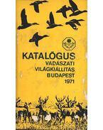 Katalógus vadászati világkiállítás Budapest 1971