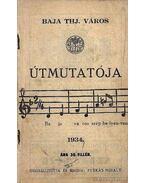 Baja Thj város útmutatója 1934