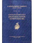 A gyógyszerészet jogszabályainak kompendiuma 1912