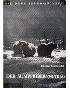 Der Sumpfbiber (Nutria)