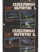 Szeizmikus kutatás I-II. kötet