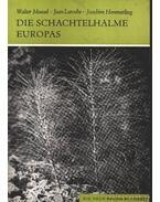 Die schachtelhalme Europas (Az európai zsurlók)