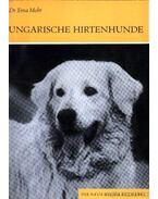 Ungarische Hirtenhunde (A magyar pásztorkutyák)
