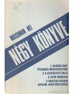 Watchman Nee négy könyve
