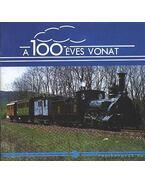 A 100 éves vonat