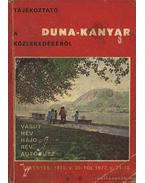Tájékoztató a Duna-kanyar közlekedéséről