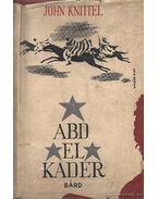 Abd-El-Kader - John Knittel