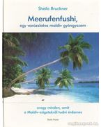 Meerufenfushi, egy varázslatos maldív gyöngyszem