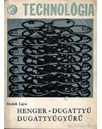 Henger dugattyú dugattyúgyűrű