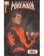 A Hihetetlen Pókember 7. 2006. április