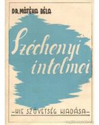 Széchenyi intelmei