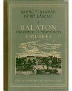 A Balaton régészeti és történeti emlékei