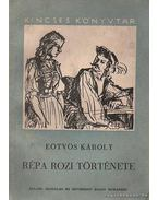 Répa Rozi története