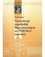 Nemzetiségi népiskolák Magyarországon az 1943-44-es tanévben