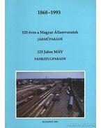 125 éves a Magyar Államvasutak 1868-1993