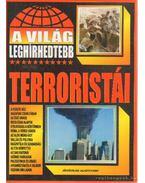 A világ leghíresebb terroristái