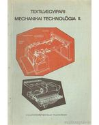 Textilvegyipari mechanikai technológia II.