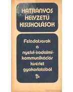 Feladatsorok a nyelvi-irodalmi kommunkációs kísérlet gyakorlatából
