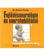 Fejlődésneurológia és neurohabilitáció 2