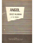 Angol jegyzet haladóknak (V-VI félév)