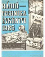 Rádiótechnika évkönyve 1985