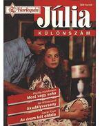 Most vagy soha; Akadályverseny; Az érem két oldala - Júlia különszám 1996/5.