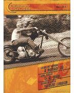 A motoros fiú; Ég és pokol; Válaszút Cipruson - Arany Júlia 2003/2. Nyári különszám