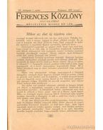Ferences Közlöny 1932. XII. évfolyam I-XII. szám