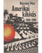 Amerikai kihívás 1980-1990