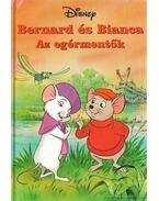 Bernard és Bianca - Az egérmentők