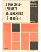 A marxista-leninista valláskritika fő kérdései
