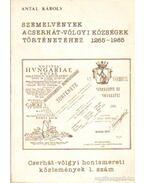 Szemelvények a Cserhát-völgyi községek történetéhez 1265-1985