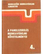 A panelszerelés munkavédelmi követelményei 4.
