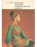 Népi tradíciók a ruhák mintázatában (orosz nyelvű)