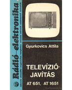 Televíziójavítás - AT 651, AT 1651