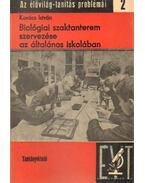 Biológiai szaktanterem szervezése az általános iskolákban