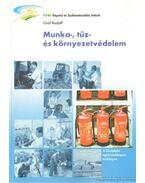 Munka-, tűz- és környezetvédelem