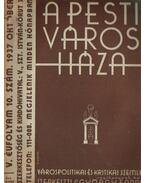A pesti városháza 1937. október 10. szám