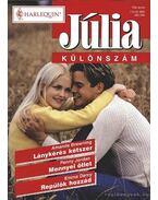 Lánykérés kétszer - Mennyei ötlet - Repülök hozzád Júlia különszám 6. kötet