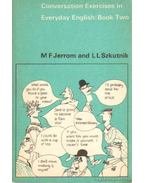 Conversation Exercises in Everyday English: Book Two