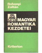 A magyar romantika kezdetei