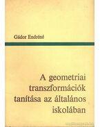 A geometriai transzformációk tanítása az általános iskolában