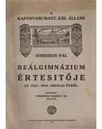 A kaposvári Magy. Kir. állami reálgimnázium értesítője az 1925-1926. iskolai évről