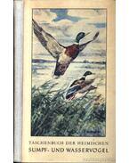 Taschenbuch der heimischen Sumpf- und Wasservögel (Zsebkönyv a hazai mocsári és vízimadarakról)