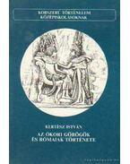 Az ókori görögök és rómaiak története