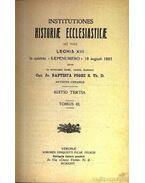 Institutiones Historiae Ecclesiasticae III.